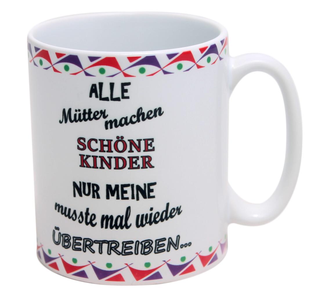 Tasse Mütter machen schöne Kinder lustiger Kaffeebecher