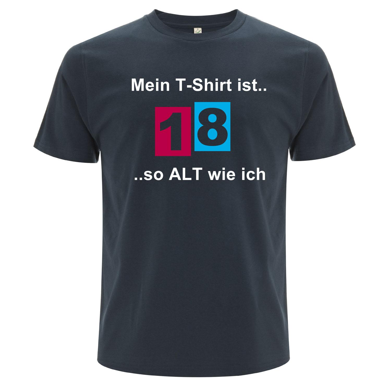 witziges Mein T-Shirt ist so alt wie ich 18 Jahre